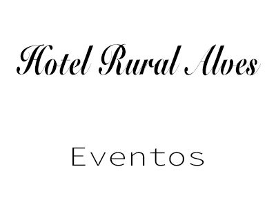 Eventos Hotel Rural Alves