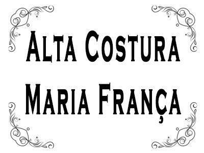 Alta Costura Maria França