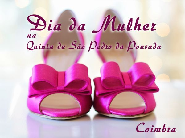 Dia da Mulher 2018 na Quinta de São Pedro