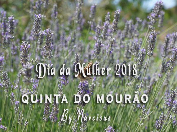 Dia da Mulher 2018 na Quinta do Mourão
